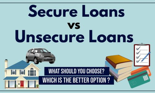Secure Loan vs Unsecure Loan, What's the difference?