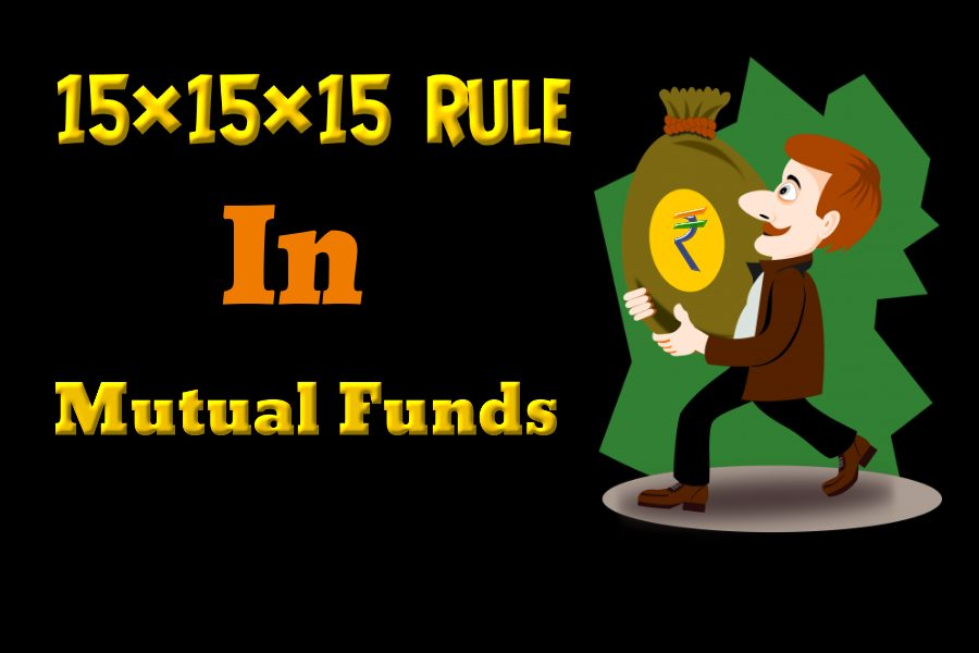 What Is The 15×15×15 Rule In Mutual Funds